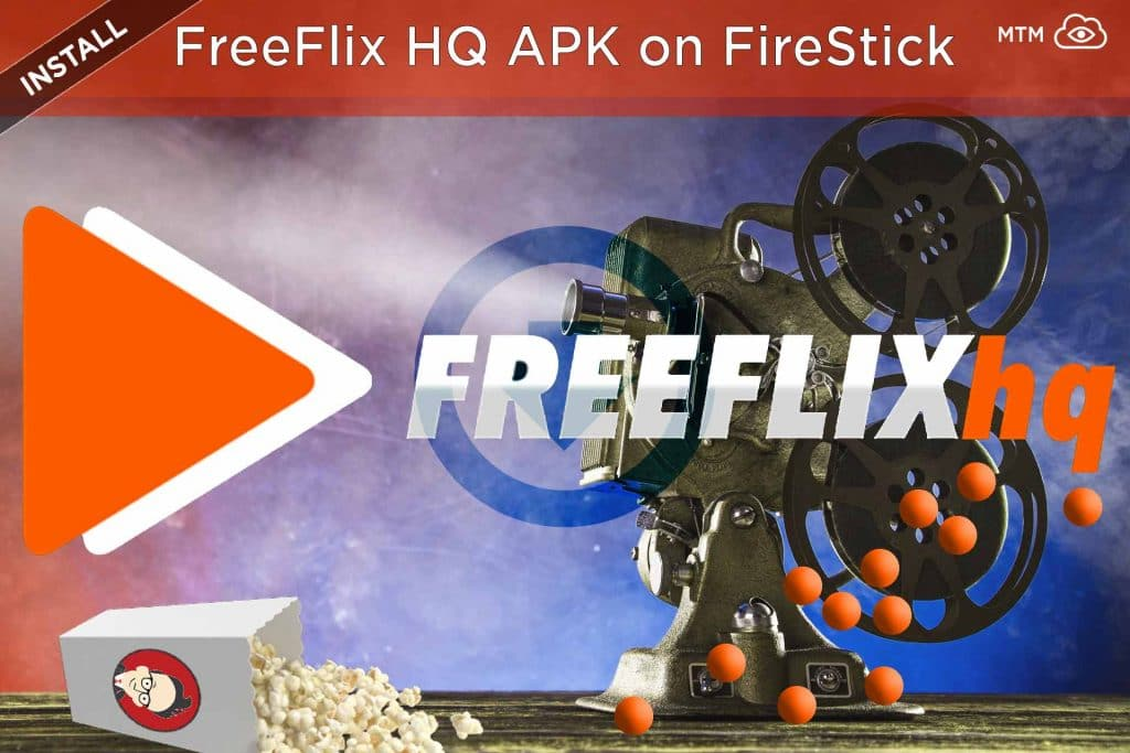 How to Install FreeFlix HQ APK on Fire TV, Firestick, and Cube header image