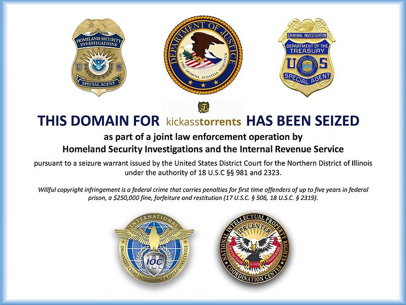 kickass torrent sites seized by usa government homeland security and internal revenue service